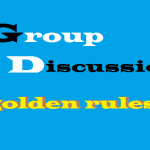 How to crack a GROUP DISCUSSION- Golden 5 Tips and Tricks