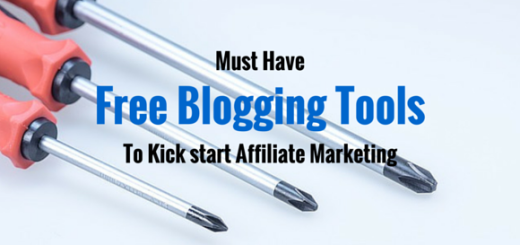 Must Have Free Blogging Tools To Kick start Affiliate Marketing